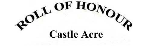 CASTLE ACRE ROLL OF HONOUR